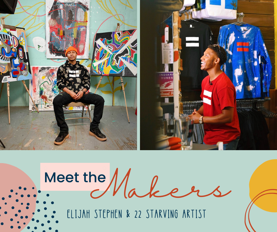 Meet the Makers: Elijah Stephen with 22 Starving Artist