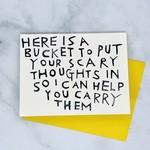 Rani Ban Co Here is a Bucket Card