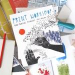 Yellow Owl Workshop Print Workshop Book
