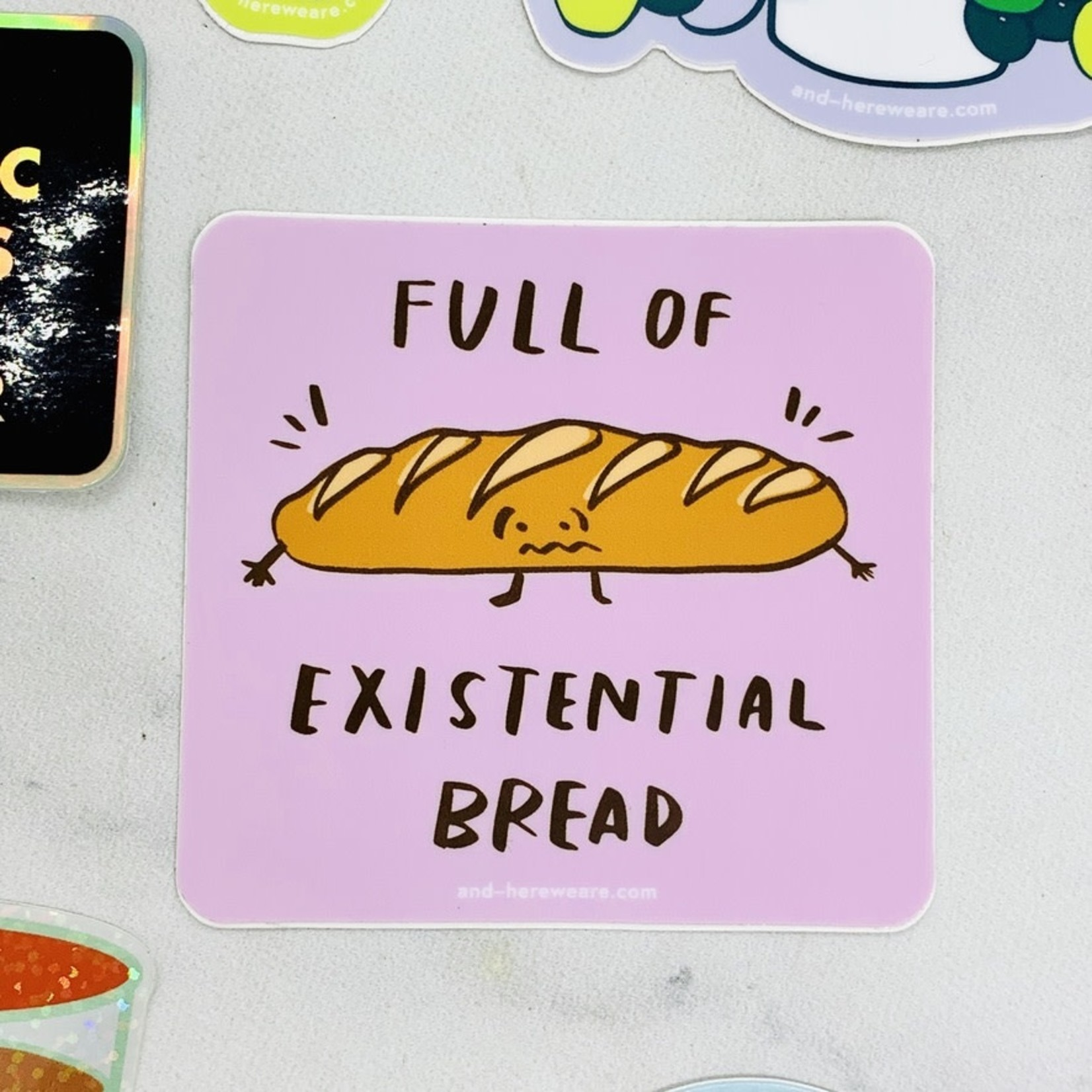 Existential Bread Sticker