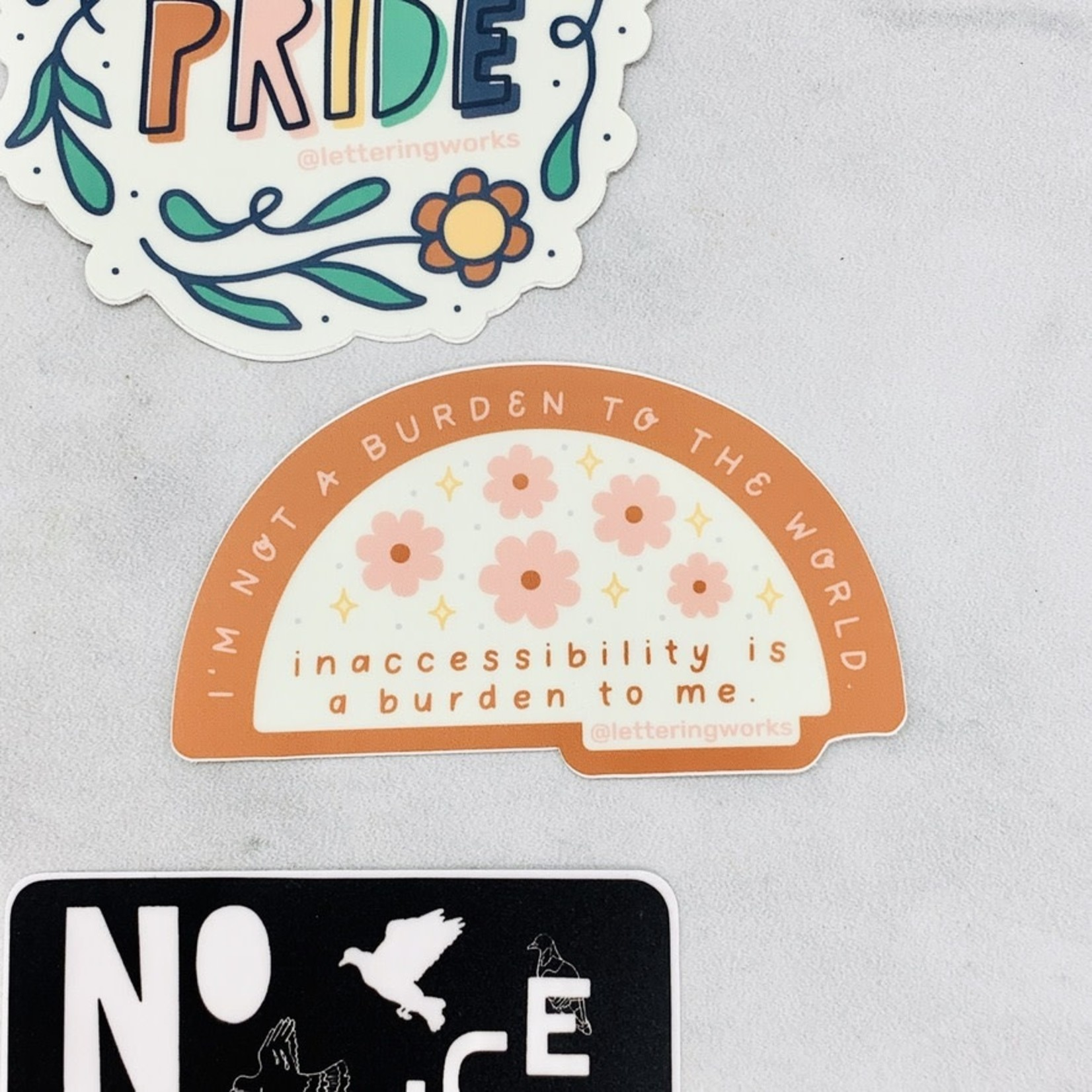 Lettering Works Inaccessibility is a Burden Sticker