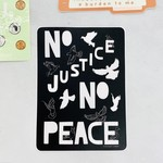 Made by Nilina No Justice No Peace Sticker