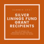 Summer 2021 SLF Grant Recipients