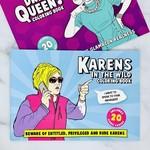 Bubblegum Stuff Karens in the Wild Coloring Book
