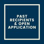 Past Recipients + Open Application
