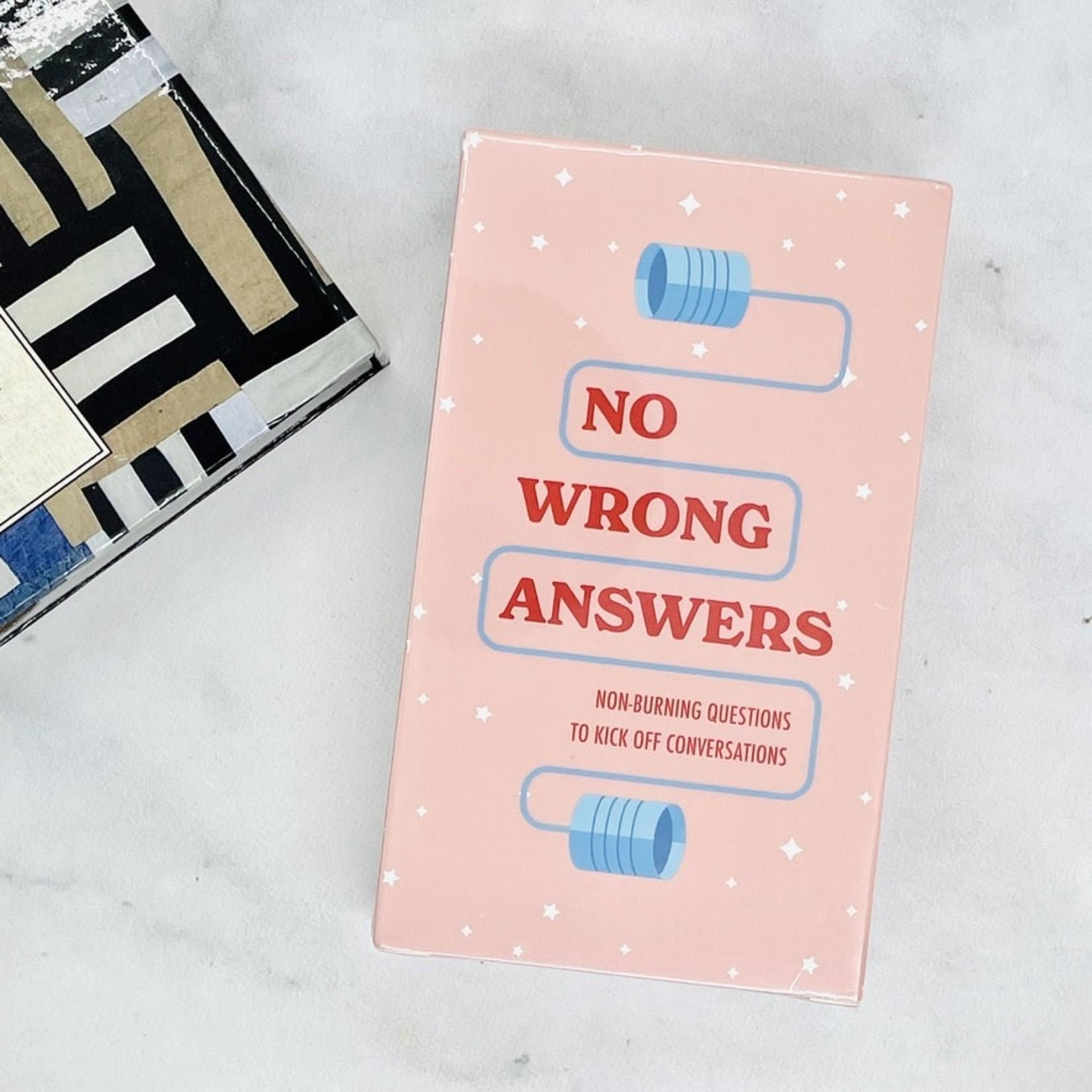 No Wrong Answers No Wrong Answers