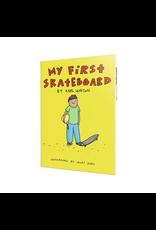 My 1st Skateboard Book For Children