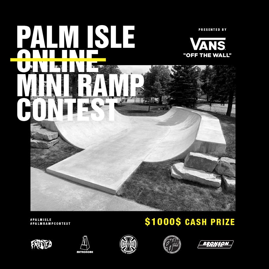 Palm Isle x Vans Online Ramp Contest