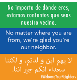 Educational Welcome Your Neighbour Sign