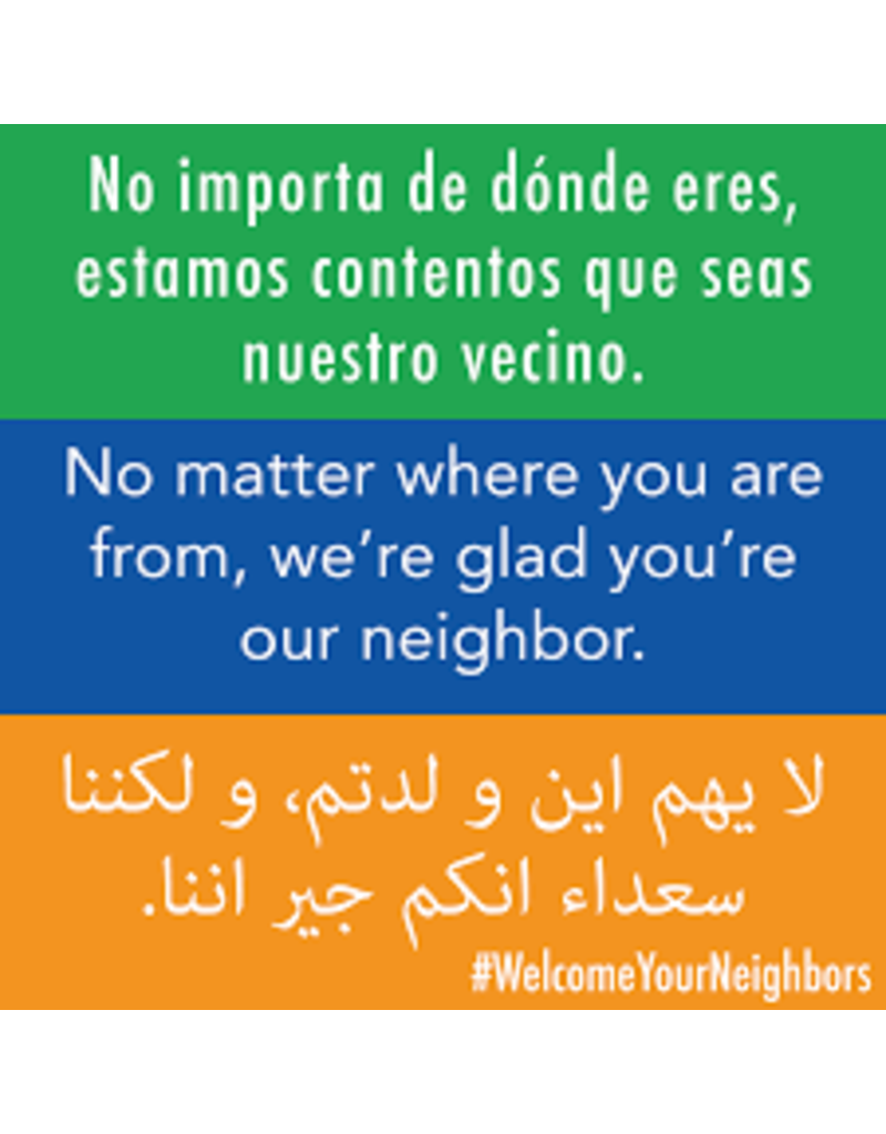 Welcome Your Neighbour Sign