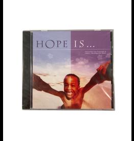 Hope Is CD