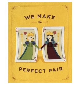 Good Paper Perfect Pair Queens Card