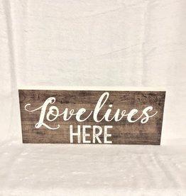 Signs Streamline Love Lives Here