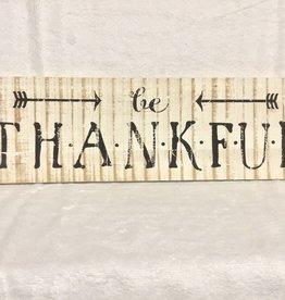 Signs Ganz Be Thankful