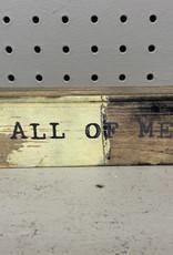 Cedar Mountain Signs Cedar Mountain Words All of Me