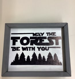 Mountain Momma Home Design Signs MMHD May The Forest