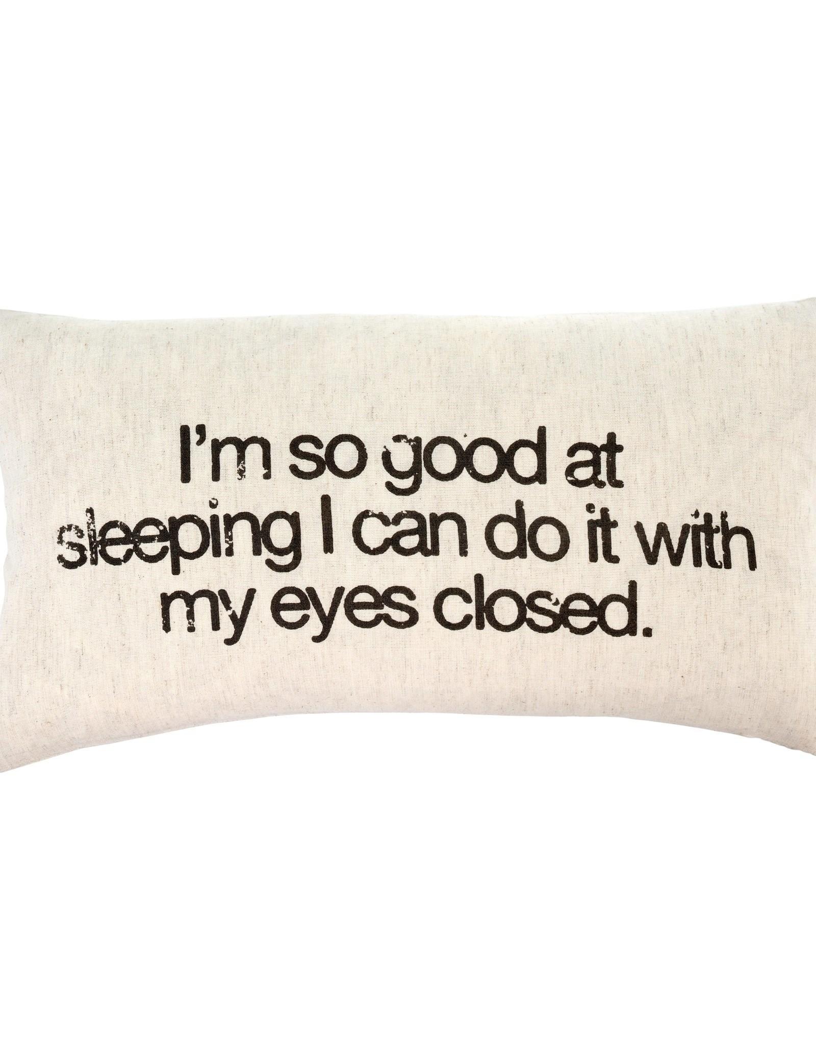 Indaba Cushions Indaba Good At Sleeping 21 x 12 1-8781