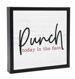 Signs Pinetree Punch Today In The Face