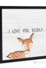 Signs Pinetree I Love You Deerly