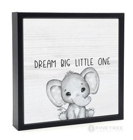 Signs Pinetree Dream Big Little One