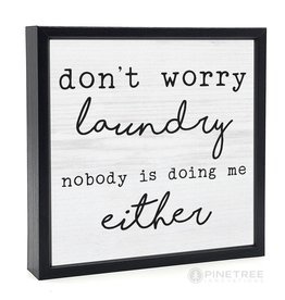 Signs Pinetree Don't Worry Laundry