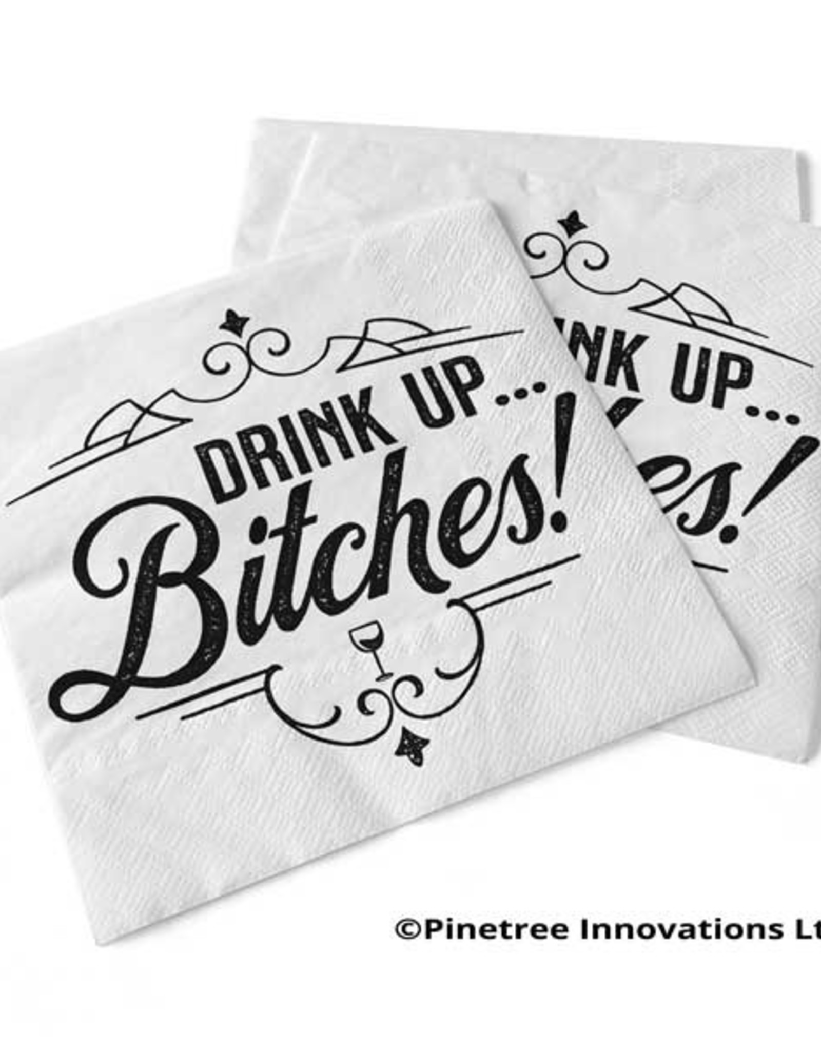 Napkins Pinetree Drink Up Bitches