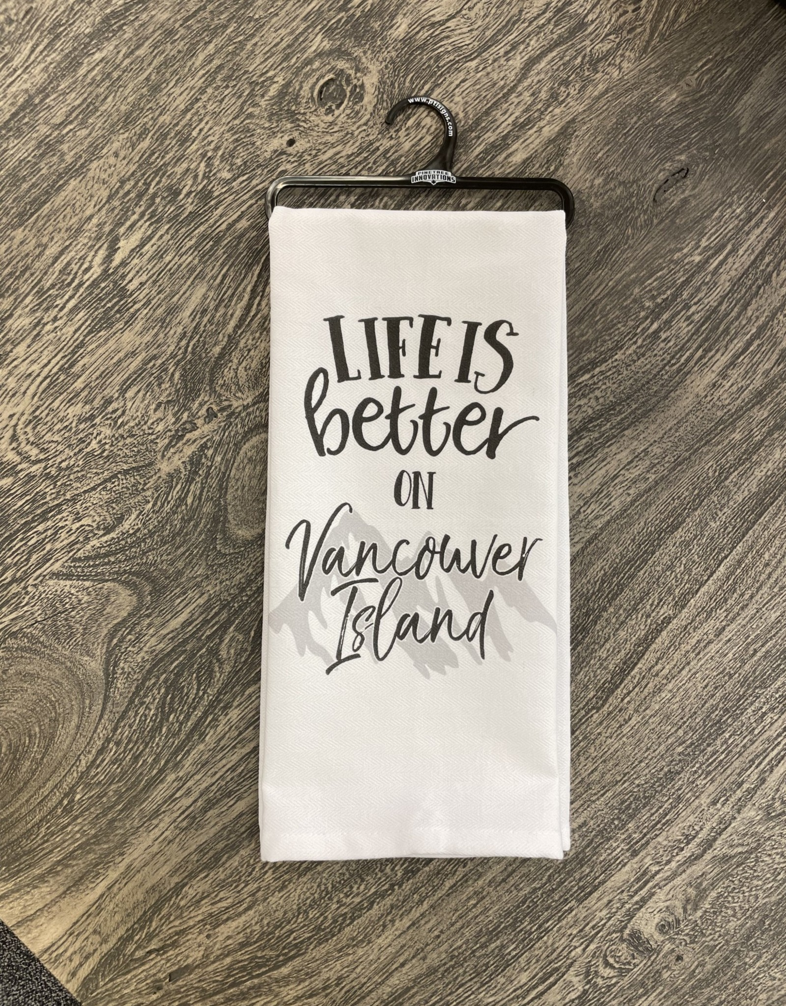 Dish Towel Pinetree Life Is Better Vancouver Island