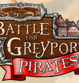 Red Dragon Inn: Battle Greyport Pirates!