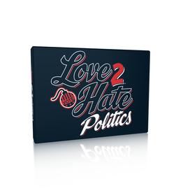 Green Ronin Publishing Love 2 Hate Politics