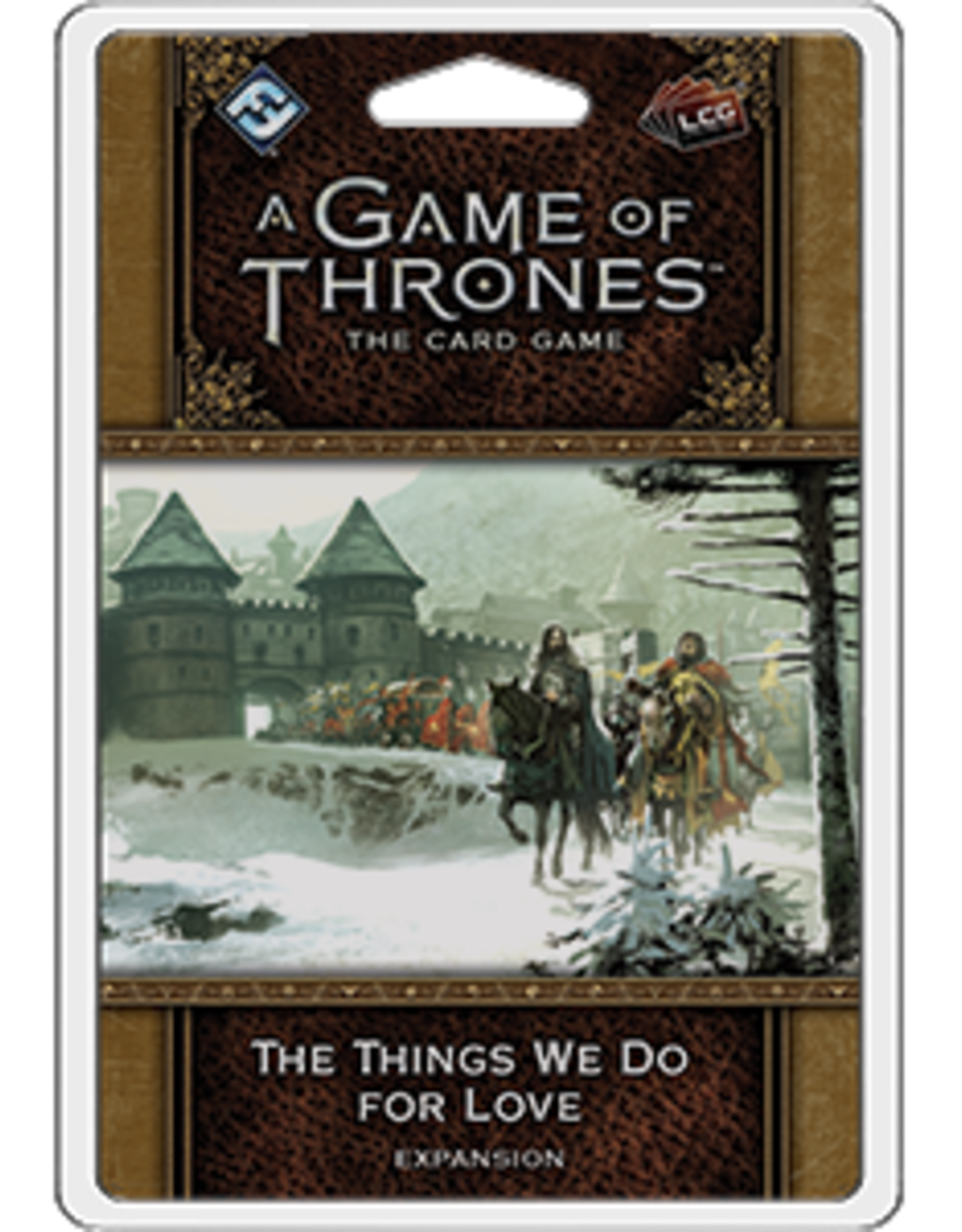 Fantasy Flight Games AGOT LCG 2nd Ed:The Things We Do For Lov