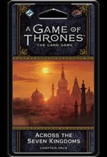 Fantasy Flight Games AGOT LCG 2nd Ed: Across the Seven Kingdo
