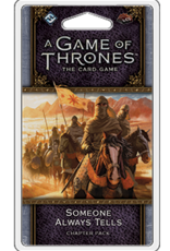 Fantasy Flight Games AGOT LCG 2nd Ed: Someone Always Tells