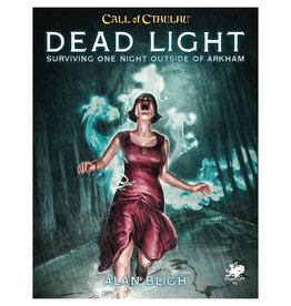 Chaosium Call of Cthulhu: Dead Light & Other Dark Turns [Preorder]
