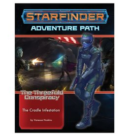 PAIZO Starfinder: The Threefold Conspiracy: The Cradle of Infestation