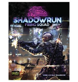 CATALYST GAME LABS Shadowrun: Firing Squad