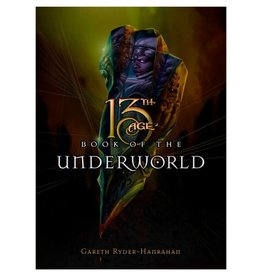 Pelgrane Press 13th Age Book of the Underworld