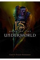 Pelgrane Press 13th Age Book of the Underworld