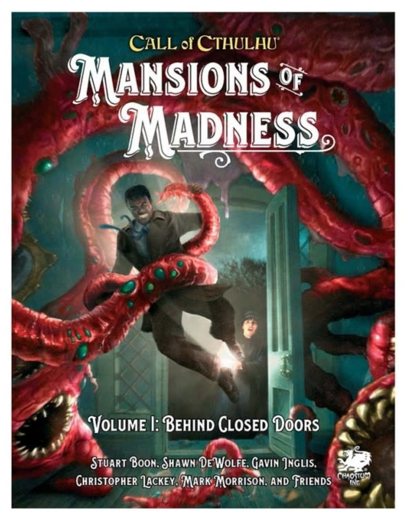 Chaosium Call of Cthulhu: Mansions of Madness Vol. 1 Behind Closed Doors