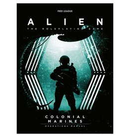 Free League Publishing Alien RPG: Colonial Marines Operations Manual [preorder]