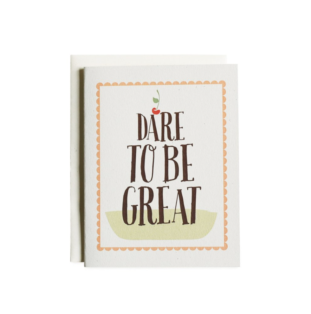 June & December Dare to be Great Greeting Card