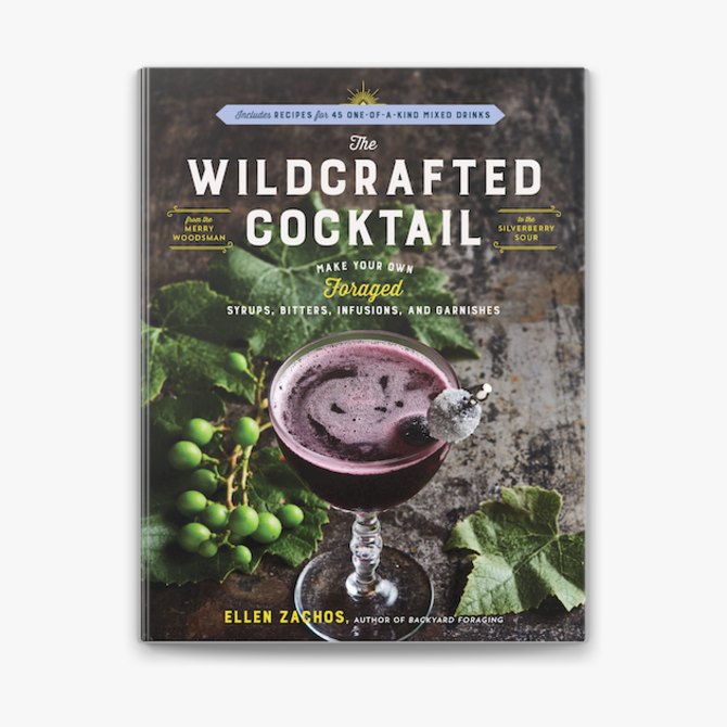 Workman Publishing Co. The Wildcrafted Cocktail