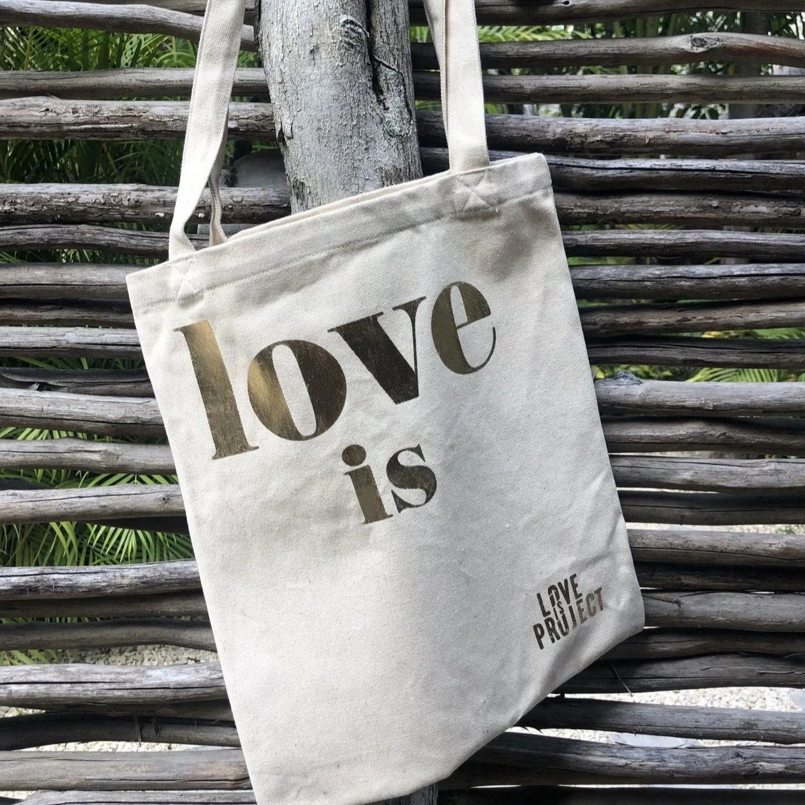 Love Project Love Is Tote