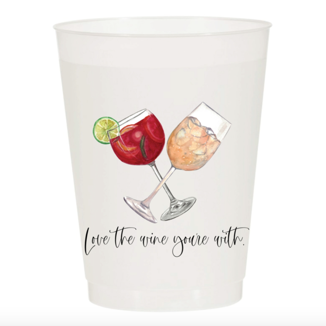 Sip Sip Hooray Love the Wine You're With - Reusable Cups - Set of 10