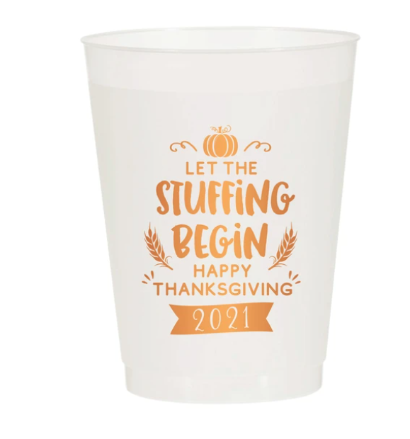 Sip Sip Hooray Let The Stuffing Begin Reusable Cups - Set of 10