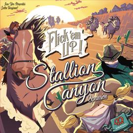 Flick 'Em Up! - Stallion Canyon