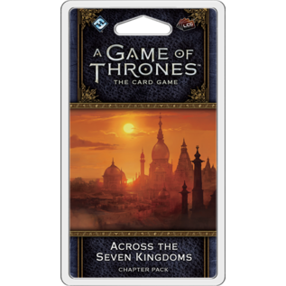 Game of Thrones: The Card Game (Second Edition) - Across the Seven Kingdoms