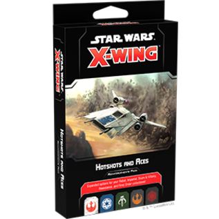 Star Wars X-Wing 2.0: Hot Shots and Aces