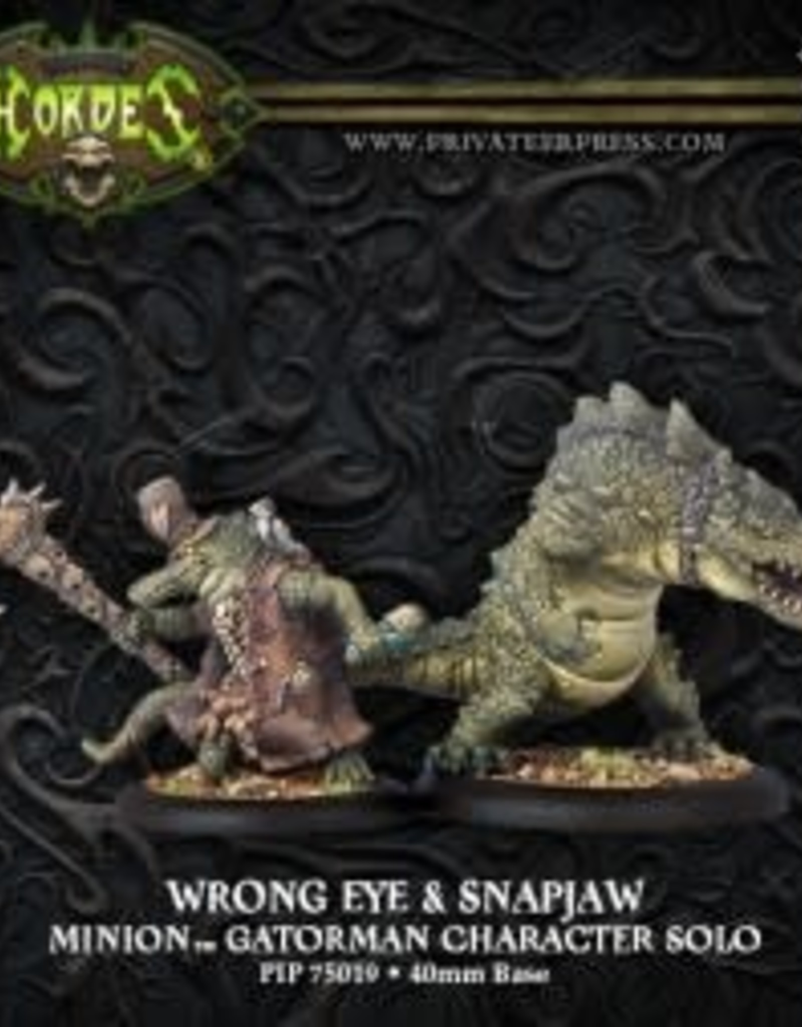 Hordes Minions - Wrong Eye & Snapjaw
