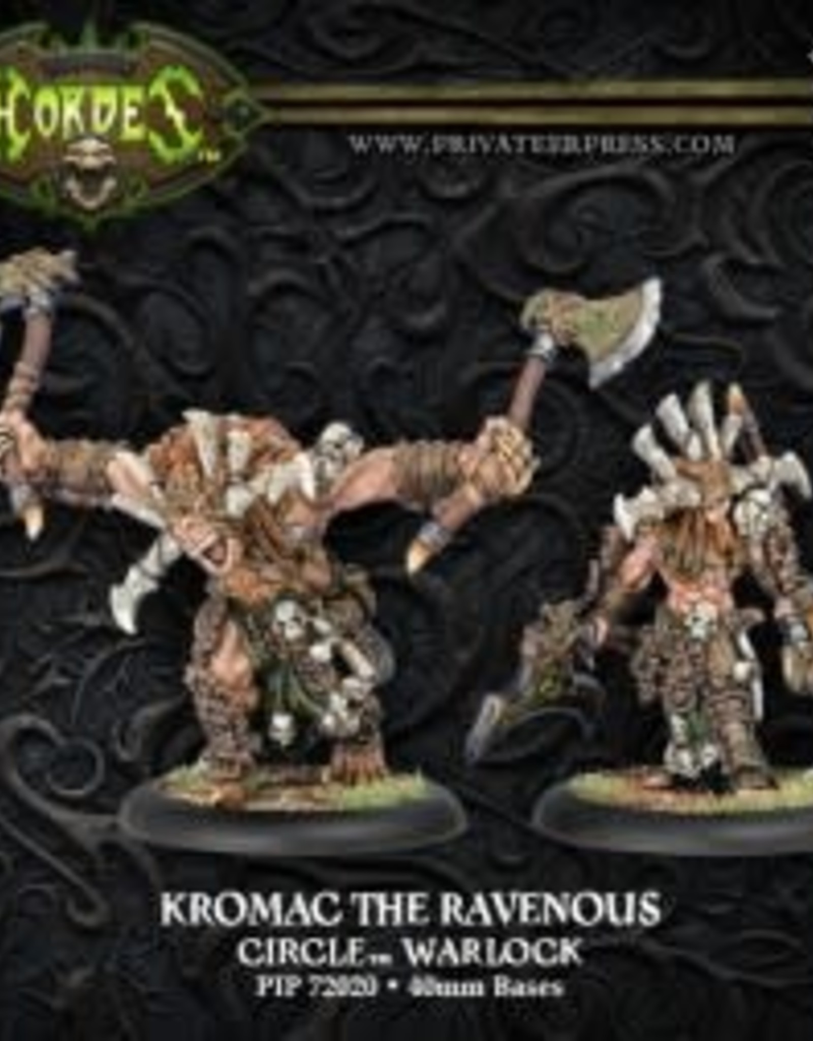 Hordes Circle - Kromac the Ravenous