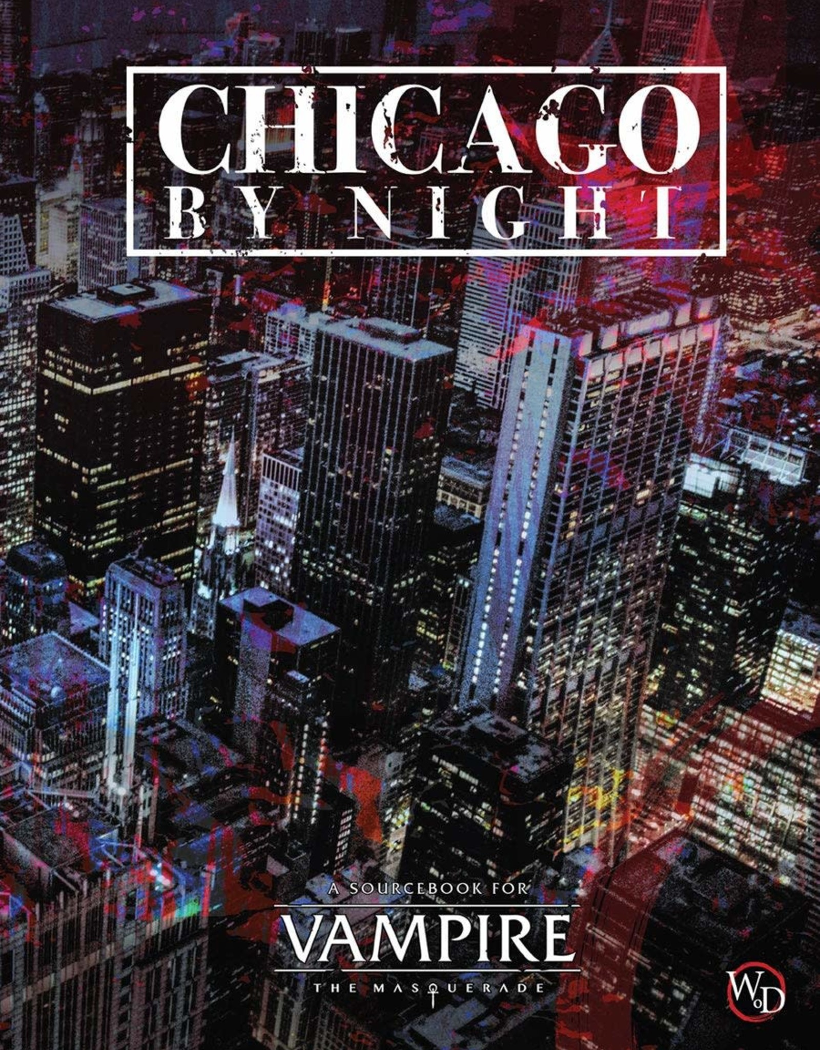 World of Darkness Vampire the Masquerade 5th Chicago by Night